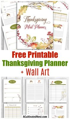 Free Printable Thanksgiving Meal Planner   Wall Art- Tired of having stressful Thanksgivings? Finally have a stress-free Thanksgiving with the help of this free printable Thanksgiving planner! Free printable wall art is also included! | Thanksgiving planner, #freePrintable #ThanksgivingPlanner #ACultivatedNest