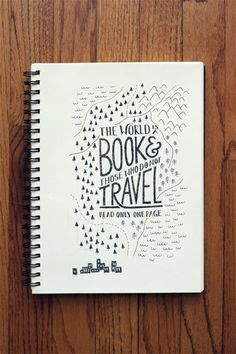 The world is a book & those who do not travel read only one page. By WitAndWhistle