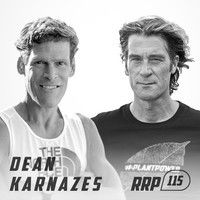 RRP 115: Dean Karnazes – To Struggle Is To Be Alive by Rich Roll Podcast on SoundCloud