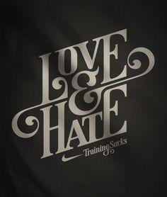 Love & Hate, Training sucks.
