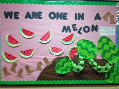 Preschool bulletin board #summer #watermelons toddlers are one in a melon