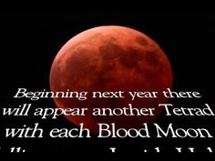 The Coming FOUR Blood Moons - http://www.christianworldviewvideos.com/end_times_prophecy/blood_moons/the-coming-four-blood-moons/