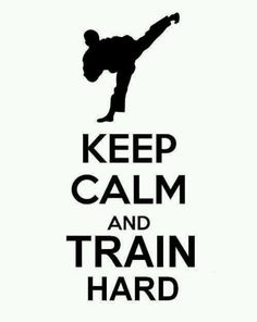 Judo taekwondo - Keep Calm and Train Taekwondo Quotes, Karate Quotes, Tae Kwon Do, Judo, Karate Do, Karate Girl, Kickboxing, Jujitsu Bresilien, Jiu Jitsu