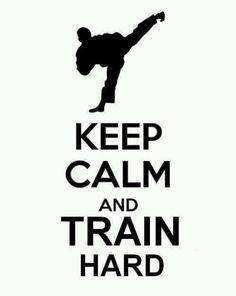 Judo taekwondo - Keep Calm and Train Shotokan Karate, Kyokushin Karate, Taekwondo Quotes, Karate Quotes, Karate Do, Karate Girl, Jiu Jitsu, Judo, Aikido
