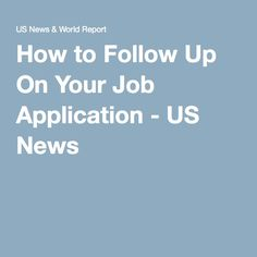 career guidance how to follow up on a job application an email template job hunting pinterest template career search and job info - What To Say When Following Up On A Job