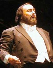 Luciano Pavarotti ♦ Italian operatic tenor who also crossed over into popular music, eventually becoming one of the most commercially successful tenors of all time. http://www.youtube.com/watch?v=VATmgtmR5o4
