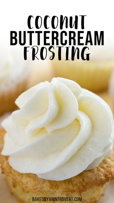 Coconut Buttercream Frosting made with coconut milk! It's a made from scratch, simple recipe that is perfect slathered on cakes, cupcakes, or right from the spoon. Best Dessert Recipes, Cupcake Recipes, Fun Desserts, Sweet Recipes, Baking Recipes, Delicious Desserts, Cupcake Cakes, Yummy Food, Yummy Recipes