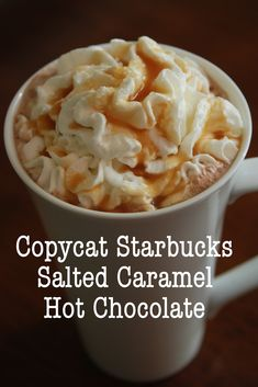 Copycat Starbucks Salted Caramel Hot Chocolate Recipe @Melissa Squires Squires Squires Squires Squires Brown found this for me. I'm so happppppppppyyyyyyyyyyy