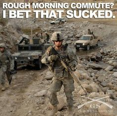 We civilians take so much for granted; our Military deal with soooo much more. Our military is made of REAL MEN and WOMEN that do their job with pride, they are SEVERELY underpaid! Seems like our government could do something about that!