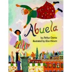 Abuela by Arthur Dorros. As much as I hate my  nickname, I had to pin this. Cause I started laughing hysterically.