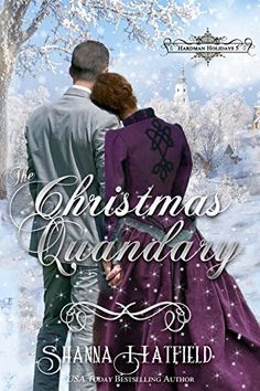 The Christmas Quandary: Sweet Historical Holiday Romance (Hardman Holidays Book Books To Read, My Books, Lonely Heart, Historical Romance, Hopeless Romantic, Romance Books, Newlyweds, Erotica, Bestselling Author