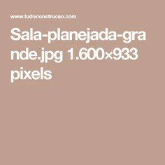 Sala-planejada-grande.jpg 1.600×933 pixels