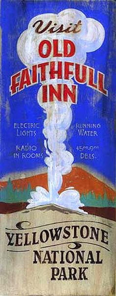 Retro Vintage Sign - Old Faithful Inn, Yellowstone Wooden Signs