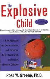 "Understanding and Helping Easily Frustrated, ""Chronically Inflexible"" Children."