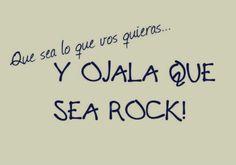 Que suene el Rock ♪