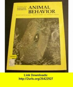 Readings from Scientific American Animal Behavior (9780716705116) Thomas Eisner, Edward O. Wilson , ISBN-10: 0716705117  , ISBN-13: 978-0716705116 ,  , tutorials , pdf , ebook , torrent , downloads , rapidshare , filesonic , hotfile , megaupload , fileserve