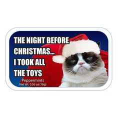 "Always have a fresh mint on hand with the ""Twas the Night Before"" Sugar-Free Mints from AmuseMints. Each multi-pack includes 24 Christmas-themed metal tins of peppermint-flavored mints for a burst of fresh breath in a moment. Grumpy Cat Humor, Cat Memes, Funny Memes, Hilarious, Stupid Funny, Funny Cats, Funny Animals, Cute Animals, Grumpy Cat Christmas"