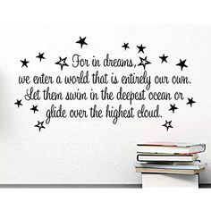 For in dreams we enter a world that is entirely our own let them swim in the deepest ocean or glide over the highest cloud. cute Wall Vinyl Decal Quote Art Saying motivational lettering Harry inspired Sticker stencil wall decor art