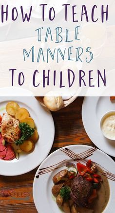 Eating meals together is a great way to bond. So from an early age it is very important to start out teaching children table manners for mealtime success. via Awe Filled Homemaker Teaching Manners, Teaching Kids, Kids Learning, Table Etiquette, Etiquette And Manners, Etiquette Dinner, Kids Nutrition, Nutrition Tips, Teaching Tables