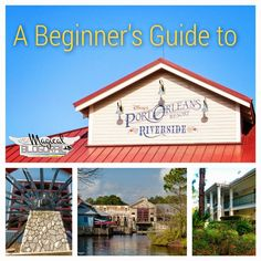 Beginner's Guide: Disney's Port Orleans Resort - Riverside