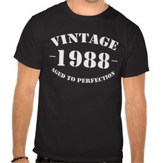 >>>Are you looking for          Vintage 1988 Birthday aged to perfection T-shirts           Vintage 1988 Birthday aged to perfection T-shirts We provide you all shopping site and all informations in our go to store link. You will see low prices onDiscount Deals          Vintage 1988 Birthda...Cleck Hot Deals >>> http://www.zazzle.com/vintage_1988_birthday_aged_to_perfection_t_shirts-235206061719130091?rf=238627982471231924&zbar=1&tc=terrest