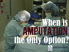 Millions of American suffer with serious foot conditions. Learn when amputation may be considered, and about limb salvage, which are treatments to prevent amputation. http://www.triadfoot.com/2016/03/29/when-is-amputation-the-only-option/