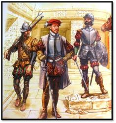 The military resourcefulness of the Spanish Conquistadors (or Conquistadores, 'conquerors' in Spanish) serves as an interesting subject. Conquistador, Military Art, Military History, Renaissance, 16th Century Clothing, Aztec Culture, Early Modern Period, Inka, Landsknecht