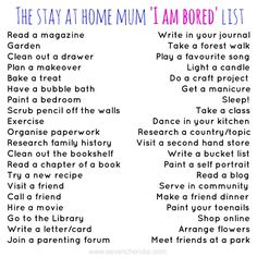 things to do when you're bored at home kids | The stay at home mum, 'I AM BORED' list