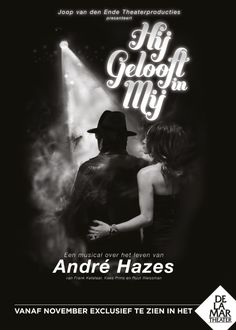 Hij Gelooft in mij - 2013 - DeLaMar Theater Amsterdam - The Netherlands -Stage Entertainment