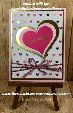 Painted with Love Paper, Valentines, Card, Stampin UP Valentine Greeting Cards, Handmade Valentines Cards, Christmas Cards 2018, Holiday Cards, Wedding Anniversary Cards, Wedding Cards, Paper Cards, Diy Cards, Cricut Cards