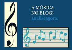 analiseagora: A música no blog abre espaço para magnifica obra d...