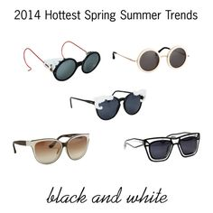 2014 Sunglasses Trends: Black And White