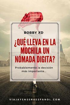 Qué lleva un nómada digital en la mochila – BONUS la mochila ideal New Life, Spanish, Digital, Internet, Travel, Gandalf, Lifestyle, Blog, Sustainable Development