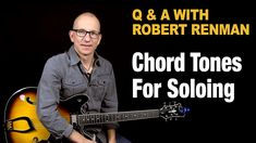 Chord Tones For Soloing - Q & A with Robert Renman Pentatonic Scale, Blues Scale, Soloing, Music Theory, This Or That Questions, Youtube, Movie Posters, Film Poster, Youtubers