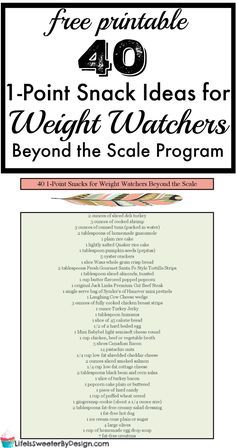 1 Point Snack Ideas for Weight Watchers Beyond the Scale Program with SmartPoints! Get a free printable of this 1 point snack ideas list!