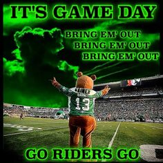 Bring em out ! Bring Em Out, Go Rider, Saskatchewan Roughriders, Sports Signs, It Game, Armor Of God, Background Pictures, Words, True North