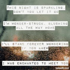 Enchanted - Taylor Swift... I really like this song right now. It just fits everything. ( yes, she can't sing, but still a good song )