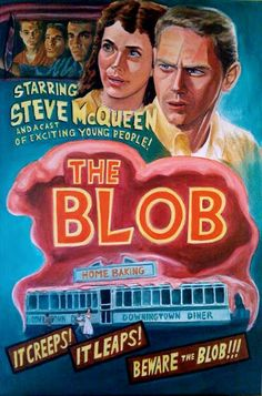 The Blob: Movie Marquee                                                                                                                                                      More