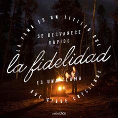 La #fama es un titileo que se desvanece rápido; la #fidelidad es una flama que sigue creciendo. #ExploraDios