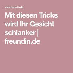 Mit diesen Tricks wird Ihr Gesicht schlanker | freundin.de
