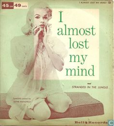 """Jimmy Carroll & his Orchestra - I Almost Lost My Mind c/w Stranded in the Jungle (1956, """"specially posed by Jane Mansfield"""")"""