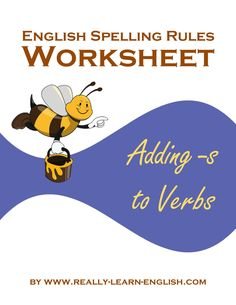 English spelling rules for adding S to verbs with printable worksheets ...