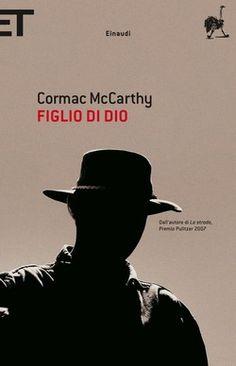 Recensione del libro Figlio di Dio di Comac McCarthy