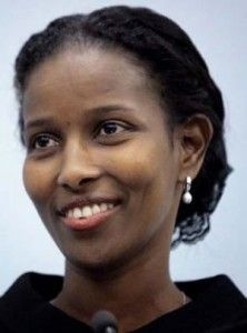 Ayaan Hirsi Magan Ali is a Somali-Dutch feminist and atheist activist, writer and politician who is known for her views critical of Islam, practices of circumcision and female genital cutting. Her screenplay for Theo van Gogh's movie Submission led to death threats, resulting in the director's murder. The daughter of the Somali politician and opposition leader Hirsi Magan Isse, she is a founder of the women's rights organisation the AHA Foundation.