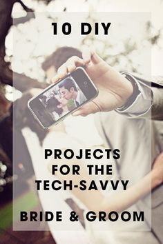 10 Clever DIY Projects for the Tech-Savvy Bride + Groom. Love these ideas by @jencarreiro!   http://www.weddingpartyapp.com/blog/2014/11/04/diy-projects-for-the-tech-savvy-bride-groom/