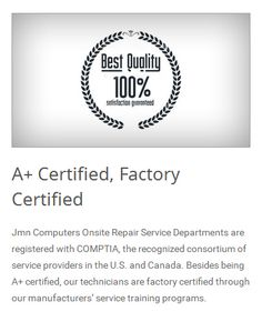 A+ Certified Computer Repair Technicians