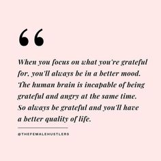 """Focus on what you're grateful for"" ❤️- quotes about taking time for yourself - quotes about growing - inspirational quotes - motivational quotes - words of wisdom - quotes to live by - quotes about g Wisdom Quotes, Words Quotes, Wise Words, Quotes To Live By, Me Quotes, Motivational Quotes, Inspirational Quotes, Sayings, Rise Up Quotes"