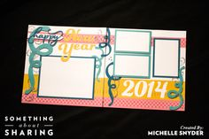 Click here for festive New Years Scrapbook Pages ready for your 2014 celebrations.  http://somethingaboutsharing.com/new-year/