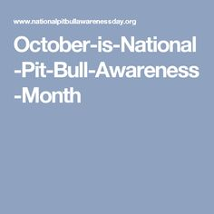 October-is-National-Pit-Bull-Awareness-Month