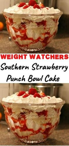 Southern Strawberry Punch Bowl Cake is part of Weight watchers desserts - Weight Watcher Desserts, Weight Watchers Meals, Köstliche Desserts, Delicious Desserts, Dessert Recipes, Dessert Bowls, Dinner Recipes, Ww Recipes, Cooking Recipes